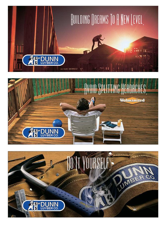 Dunn Lumber Outdoor Campaign